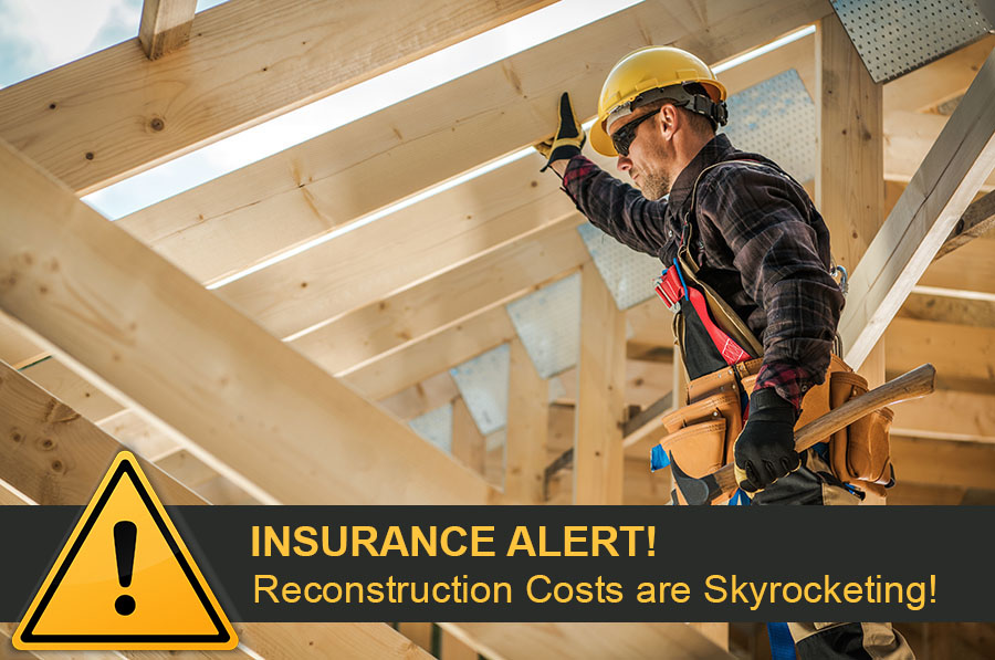 Building Costs Are Skyrocketing! Are You Underinsured?